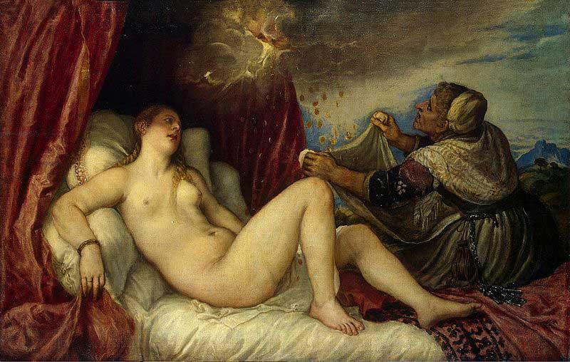 Titian's Danaë Receiving the Golden Rain.